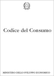 codice del consumo - aggiornato con le nuove norme introdotte dal decreto 'Salva Italià