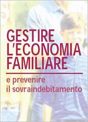 gestire l'economia familiare e prevenire il sovraindebitamento