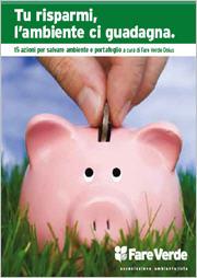tu risparmi e l'ambiente ci guadagna - 15 azioni per salvare ambiente e portafoglio