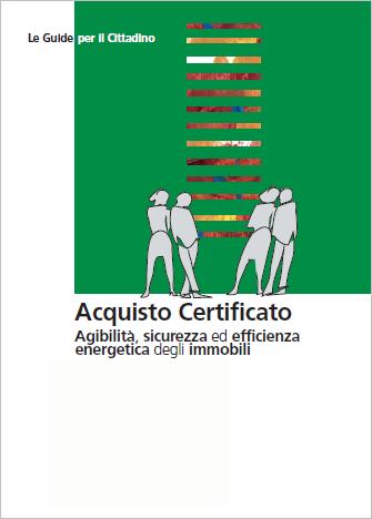 Acquisto Certificato Agibilità, sicurezza ed efficienza energetica degli immobili