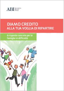 diamo credito alla tua voglia di ripartire - sei risposte concrete per le famiglie in difficoltà