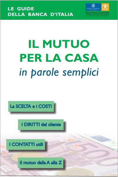 guida semplice banca d'italia - il mutuo per la casa in parole semplici