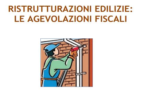 Agevolazioni fiscali per ristrutturazione casa